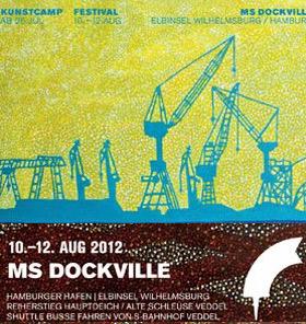Aktuelles zum MS Dockville und zum Kunstcamp 2012