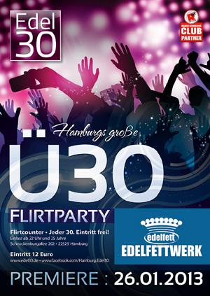 Edel 30 – Hamburgs neue große -Ü30- FLIRTPARTY im Edelfettwerk