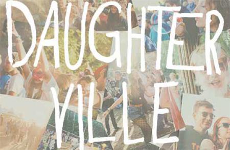 Samstag Premiere von DAUGHTERVILLE FESTIVAL – die Tochter vom Dockville