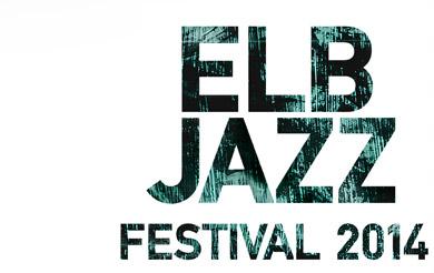 Elbjazz Festival 2014 – Letzte Bestätigungen und Neuigkeiten