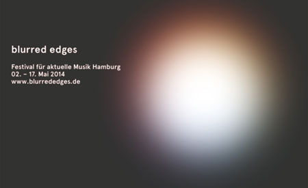 blurred edges  – Festival für aktuelle Musik in Hamburg
