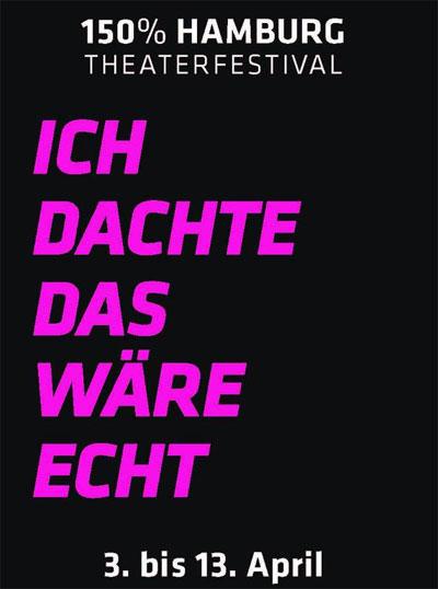 Vom 3. bis 13. April fegt das Festival 150% Made in Hamburg wieder durch die Stadt