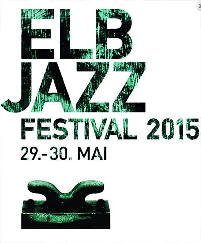 ELBJAZZ Festival 2015 vermeldet zehn weitere Acts