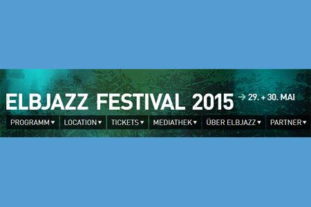 Weitere sieben Acts zum Elbjazz Festival 2015