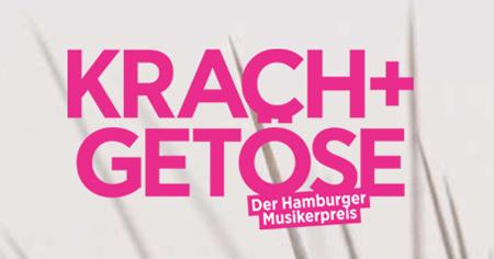 Preisträger des Hamburger Musikerpreis Krach + Getöse  2015 stehen fest