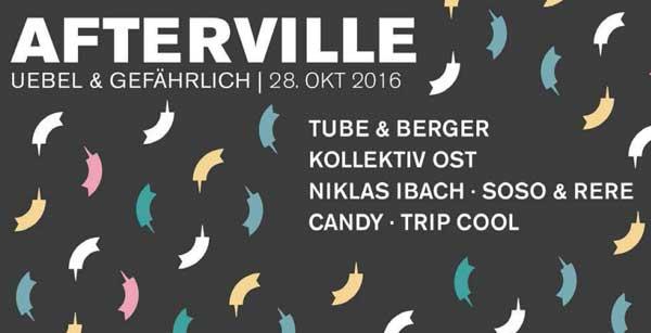 Party im Uebel & Gefährlich Hamburg – AFTERVILLE 2016